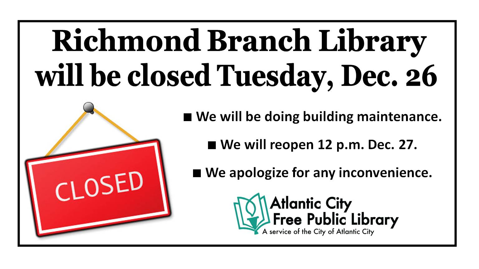 Richmond closed Dec. 26